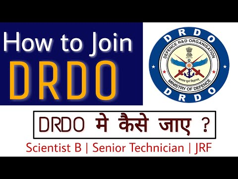 How to Join DRDO | Scientist B , Senior Technician , JRF | After Btech , BSc , Diploma , MSc