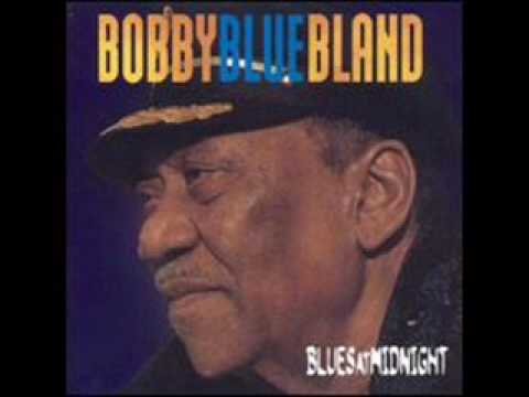 "BOBBY ""BLUE"" BLAND - THE WAY YOU TREATED ME"