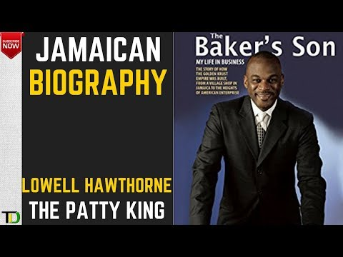 Jamaican Biography - Lowell Hawthorne (OC) The Patty King