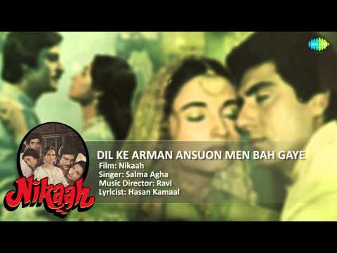 Dil Ke Arman Ansuon Men Bah Gaye | Nikaah | Evergreen Hindi Movie Song | Salma Agha