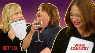 The Cast of Wine Country Plays The BFF Game // Presented By Wine Country