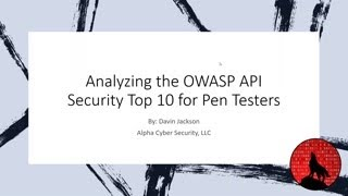 Analyzing The OWASP API Security Top 10 For Pen Testers
