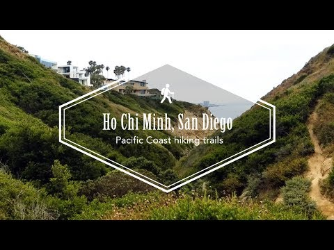 Ho Chi Minh and Torrey Pines State Reserve San Diego