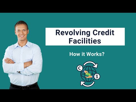 Revolving Credit Facilities | Key Differences | How it Works? | Examples