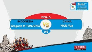 WORLD JUNIOR CHAMPIONSHIPS 2017 | WS FINALS | TUNJUNG (INA) vs HAN (CHN)