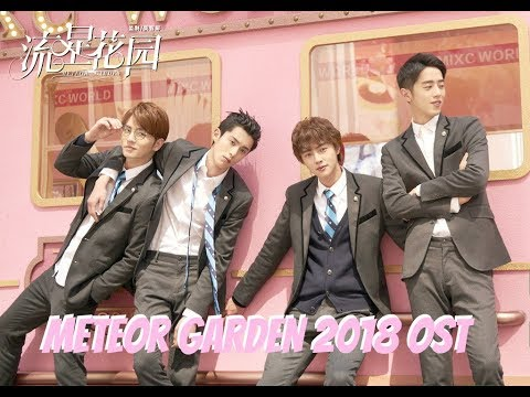 METEOR GARDEN 2018 FULL OST || Part 2