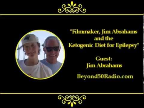 Filmmaker, Jim Abrahams and the Ketogenic Diet for Epilepsy