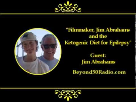 Filmmaker, Jim Abrahams and the Ketogenic Diet for Epilepsy