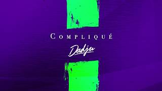 DADJU Complique Audio Officiel