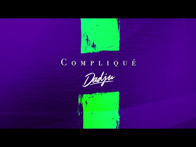 DADJU - Compliqué (Audio Officiel)