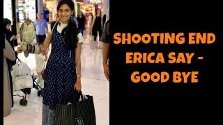 Shooting End - Erica Says Good Bye - Kuch Rang Pyar Ke Aise Bhi
