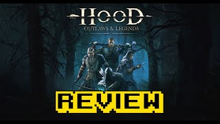Hood: Outlaws & Legends Review (Video Game Video Review)
