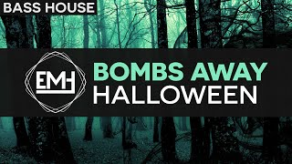Bombs Away - Halloween (Free Download)