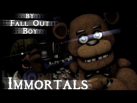 [Sfm/Fnaf] Immortals (by Fall Out Boy)