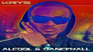 Krys - Alcool & Dancehall - clip officiel