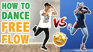 How To Do The Free Flow Dance In Real Life Part 1 (Fortnite Dance Tutorial #30.1)