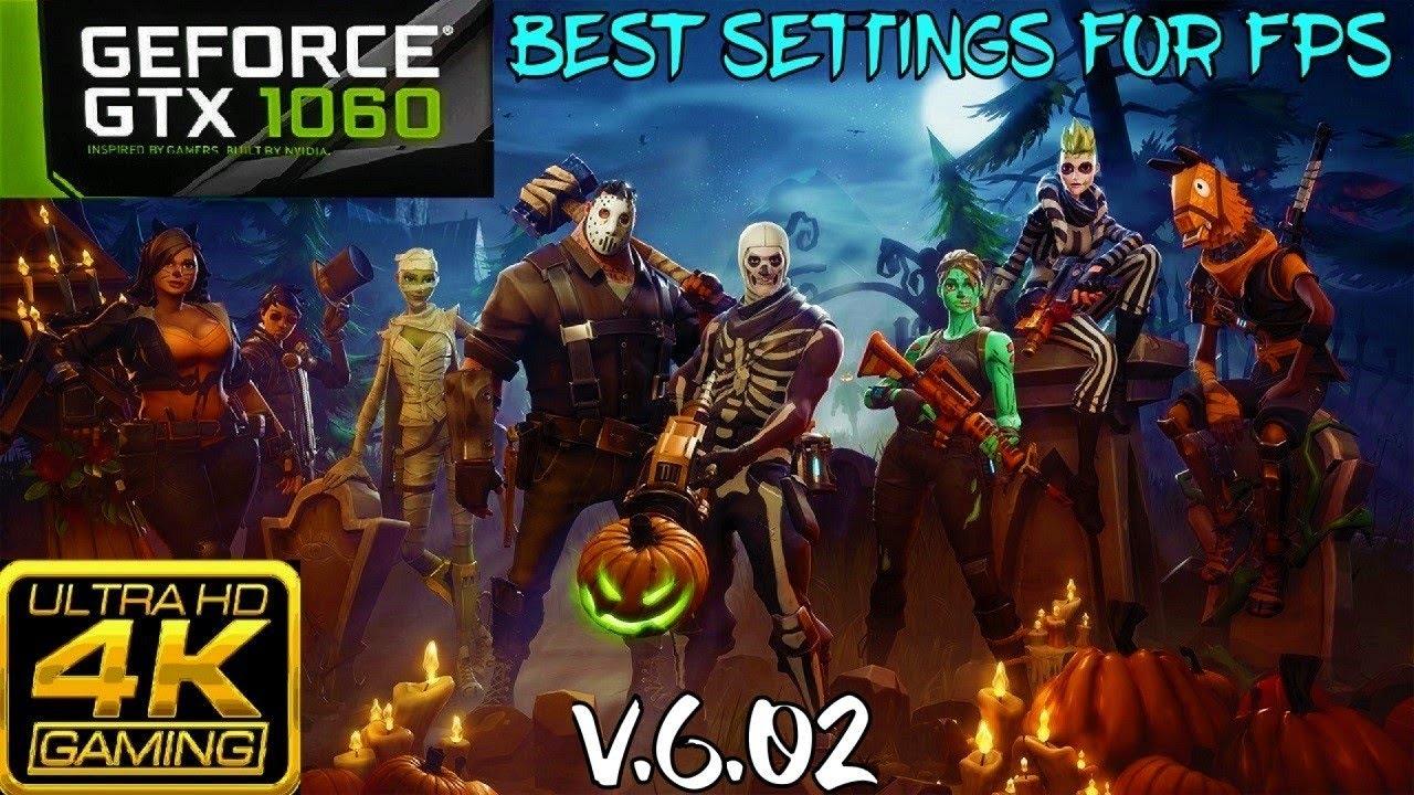 FORTNITE PRO GAMEPLAY GTX 1060 FPS 4K BEST SETTINGS SEASON 6 BATTLE ROYALE