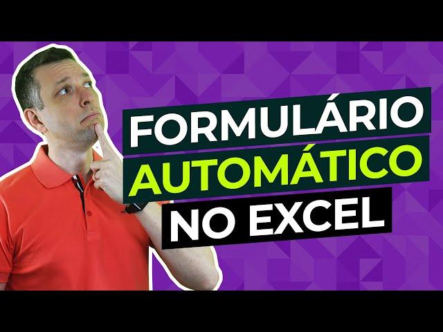 Como criar um formulário de dados no Excel?