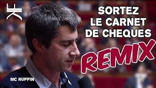 SORTEZ LE CARNET DE CHÈQUES (REMIX)