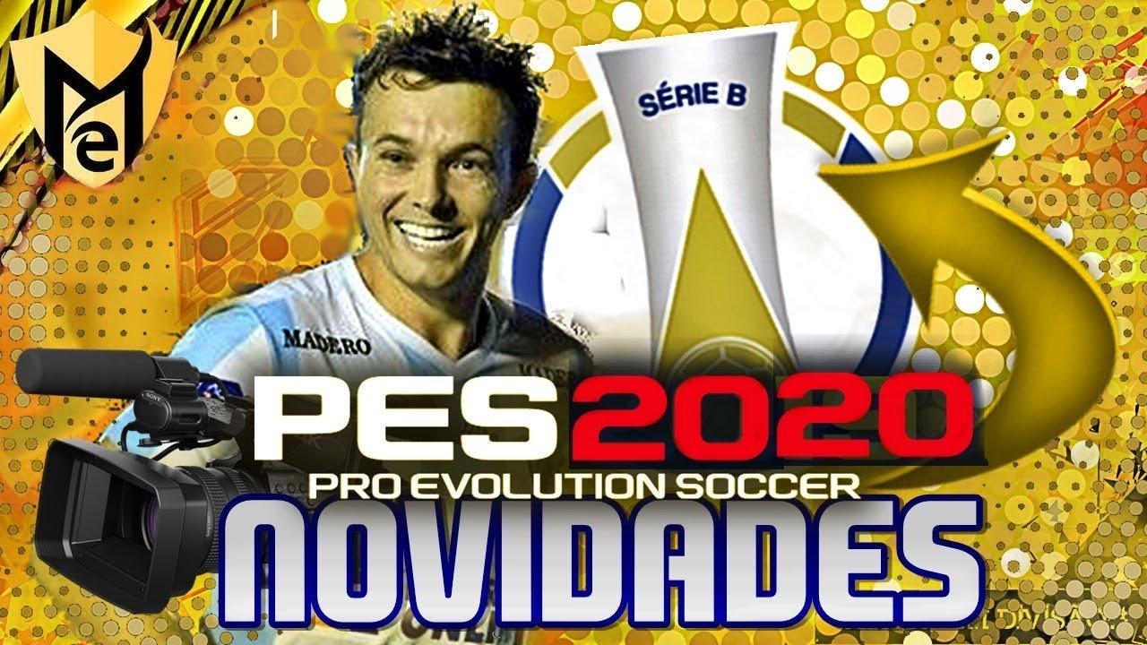 PES 2020 - BRASILEIRÃO SÉRIE B NO JOGO + NOVAS CÂMERAS !!! (OFICIAL)