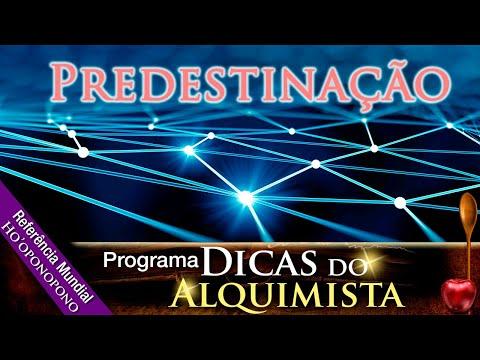 Programa Dicas Do Alquimista - Predestinação - Alcides Melhado Filho - 30-01-2020