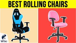 10 Best Rolling Chairs 2018