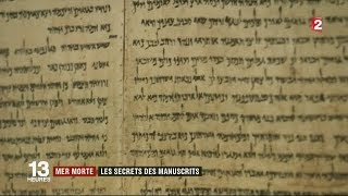 Reportage France 2 : le secret des manuscrits de la mer Morte