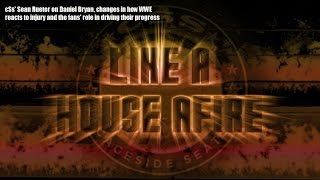 Like a House Afire: Daniel Bryan & how pro wrestling reacts to injuries