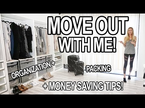 MOVE OUT WITH ME! Packing, Organization  Money Saving Tips!