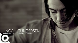 Noah Gundersen - Ledges | OurVinyl Sessions