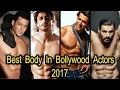 """""""Best Body In  Bollywood Actors 2018"""" Top 10  Best Bodies in  Bollywood"""