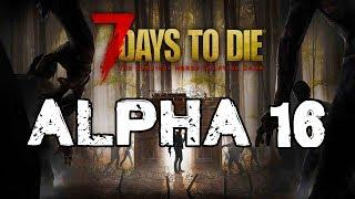 [CZ/PC] ►Let's Play◄ 7 Days to Die Alpha 16 První pohled | LIVE |