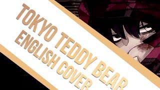 【Maika】Tokyo Teddy Bear【English】