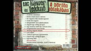 MC Hawer és Tekknő - Részeg vagyok rózsám