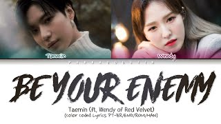 Download TAEMIN (태민) – Be Your Enemy (feat. WENDY of Red Velvet) | (Color Coded Lyrics PT-BR/ENG/ROM/HAN)