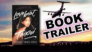 LOVEBOAT, TAIPEI by Abigail Hing Wen | Official Book Trailer