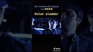 Polat ALEMDAR ( her sabahın bir akşamı var )