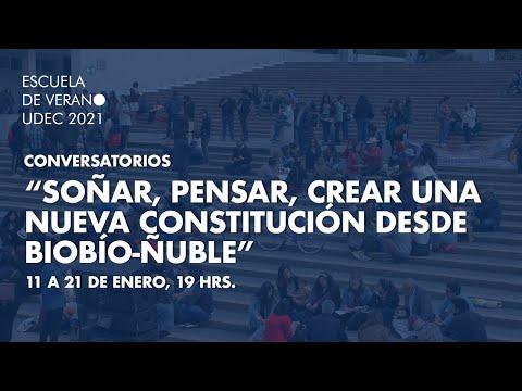 """#ForoConstituyenteUdeC: """"Soñar, Pensar, Crear una nueva constitución desde Biobío Ñuble"""""""