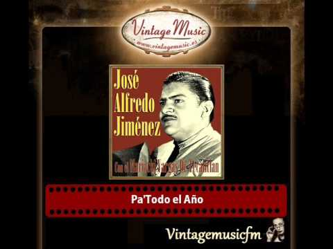 José Alfredo Jiménez – Pa'Todo el Año