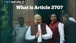 Kashmir: What is Article 370?