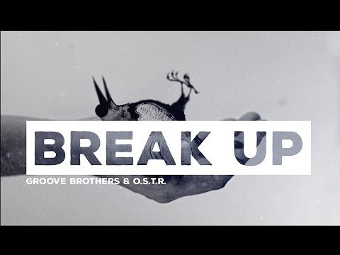 Groove Brothers & O.S.T.R. BREAK UP