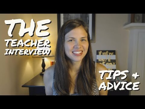 The Teacher Interview: What to Expect, How to Dress, and How to Prepare
