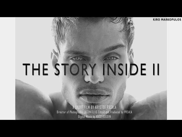 THE STORY INSIDE II - Kiro Markopulos