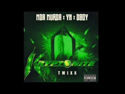 """MDA Murda - """"Kryptonite TMixx"""" Ft. YN x DBoy"""
