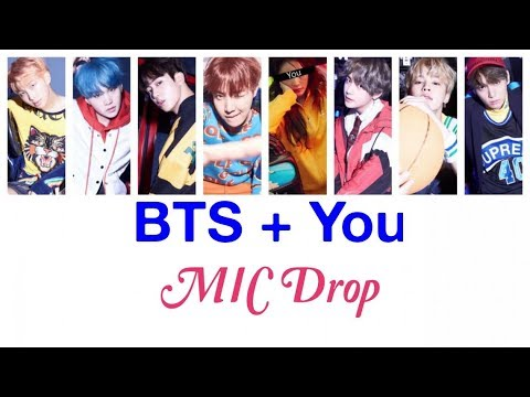 BTS + You (8 members) - Mic Drop