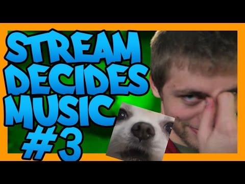 Stream Decides The Music #3
