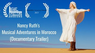 Documentary Trailer: Nancy Ruth's Musical Adventures In Morocco