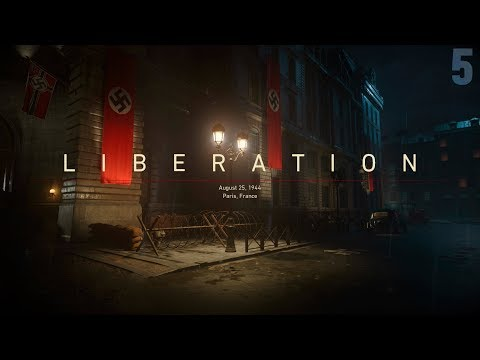 "Call of Duty: WWII Campaign Mission [5] ""Liberation"" (August 25, 1944)"