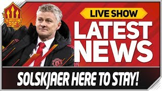 SOLSKJAER SAFE TILL MAY! Man Utd News