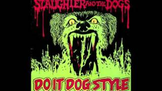 Watch Slaughter  The Dogs Im Waiting For The Man video